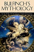 Bulfinchs Mythology Illustrated Edition