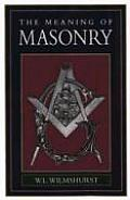 Meaning of Masonry (80 Edition)