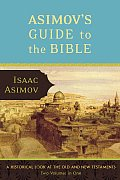 Asimovs Guide To The Bible 2 Volumes In 1