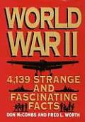World War II 4139 Strange & Fascinating