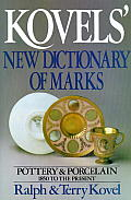 Kovels New Dictionary Of Marks Pottery & Porcelain 1850 to the Present