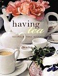 Having Tea Recipes & Table Settings