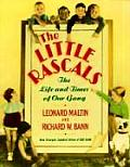Little Rascals The Life & Times of Our Gang