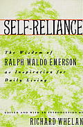 Self-Reliance: The Wisdom of Ralph Waldo Emerson as Inspiration for Daily Living Cover