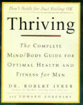 Thriving The Complete Mindbody Guide