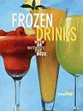 Frozen Drinks With Or Without The Buzz