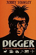 Digger The Tragic Fate Of The California