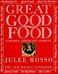 Great Good Food Luscious Lower Fat Cookbook