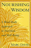 Nourishing Wisdom A Mind Body Approach
