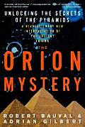 Orion Mystery Unlocking the Secrets of the Pyramids