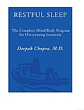 Restful Sleep The Complete Mind Body Program for Overcoming Insomnia