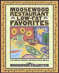 Moosewood Restaurant Low-Fat Favorites: Flavorful Recipes for Healthful Meals Cover