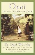 Opal The Journal of an Understanding Heart
