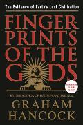 Fingerprints of the Gods: The Evidence of Earth's Lost Civilization Cover