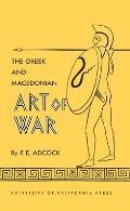 The Greek and Macedonian Art of War