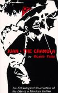 Juan the Chamula Juan Perez Jolote: Biografia de Un Tzotzil