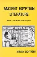 Ancient Egyptian Literature, a Book of Readings #1: Ancient Egyptian Literature, Vol. 1: Old and Middle Kingdoms
