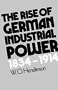 Rise Of German Industrial Power 1834 191