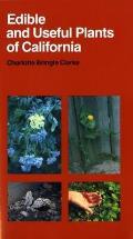 Edible & Useful Plants Of California