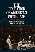 Education of American Physicians: Historical Essays