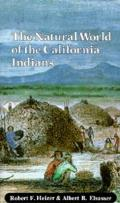 California Natural History Guides #46: Natural World of the California Indians