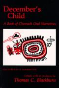 Decembers Child: A Book of Chumash Oral Narratives