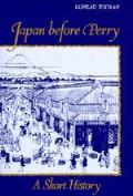 Japan Before Perry: A Short History