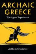 Archaic Greece The Age Of Experiment