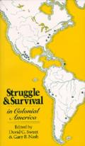 Struggle and Survival in Colonial America (81 Edition)