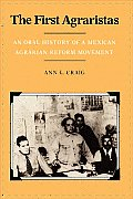 First Agraristas An Oral History Of A