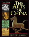 Arts of China 3RD Edition