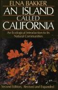 An Island Called California: an Ecological Introduction to Its Natural Communities, Second Edition Cover