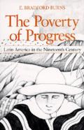Poverty of Progress : Latin America in the Nineteenth Century (80 Edition) Cover