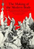 Making of the Modern Body Sexuality & Society in the Nineteenth Century