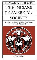 Indians in American Society (85 Edition)