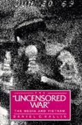Uncensored War : the Media and Vietnam (89 Edition)