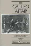 Galileo Affair: A Documentary History (California Studies in the History of Science)