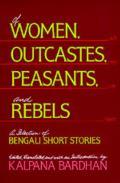 Of Women Outcastes Peasants & Rebels