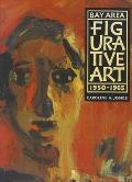 Bay Area Figurative Art 1950 1965