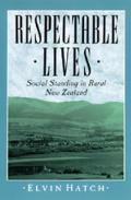 Respectable Lives: Social Standing in Rural New Zealand