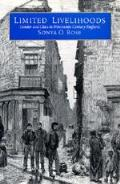 Limited Livelihoods: Gender and Class in Nineteenth-Century England