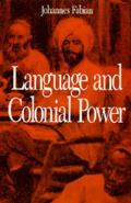 Language and Colonial Power: The Appropriation of Swahili in the Former Belgian Congo, 1880-1938