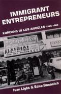 Immigrant Entrepreneurs Koreans in Los Angeles 1965 1982