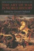 Art of War in the World History: Antiquity To/Nuclear Age