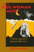 Keeping Slug Woman Alive Holistic Approach American Indian