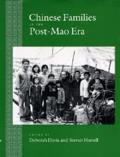Studies on China #17: Chinese Families in the Post-Mao Era
