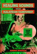 Healing Sounds from the Malaysian Rainforest Temiar Music & Medicine