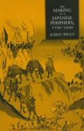 Making Of A Japanese Periphery 1750 1920