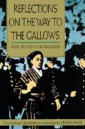 Reflections on the Way to the Gallows: Rebel Women Pre-War J