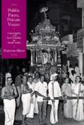 Public Faces, Private Lives: Community and Individuality in South India